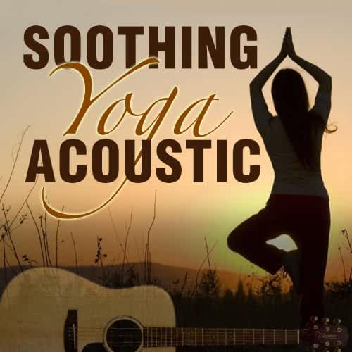 Soothing Yoga Acoustic