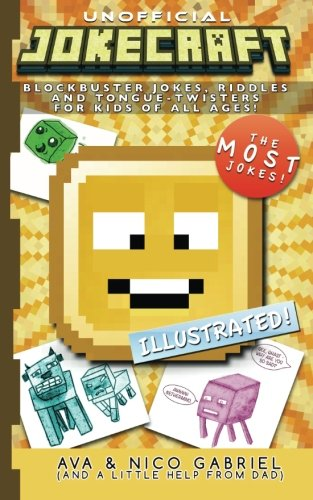 Jokecraft: Blockbuster Minecraft Jokes for Kids of All Ages!: Over 150+ Jokes, Riddles, and Tongue-Twisters! pdf