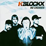 No Excuses by H-Blockx (2004-06-07)