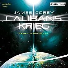 Calibans Krieg (The Expanse-Serie 2) Hörbuch von James S. A. Corey Gesprochen von: Matthias Lühn