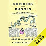 Phishing for Phools: The Economics of