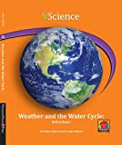 Weather and the Water Cycle, Emily Sohn and Erin Ash Sullivan, 1599534320