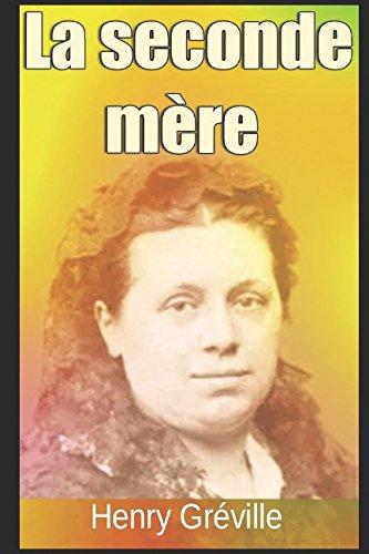 La seconde mère (French Edition)