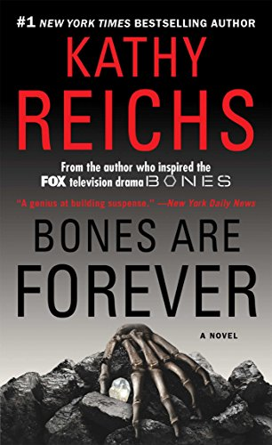 Bones Are Forever: A Novel (Temperance Brennan Book 15)