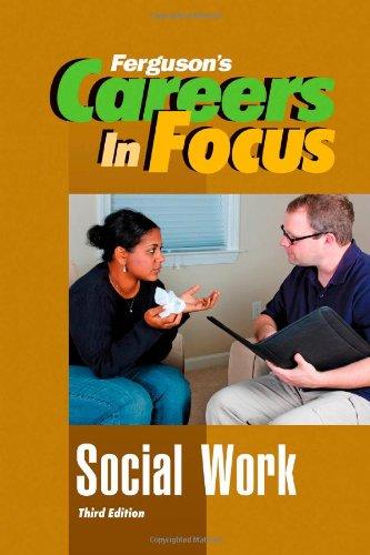 Social Work (Careers in Focus)