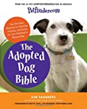 The Adopted Dog Bible, Petfinder.com Staff and Kim Saunders, 0061435597