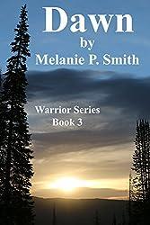 Dawn: Book 3 (Warrior Series)