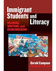 Immigrant Students and Literacy: Reading, Writing, and Remembering