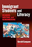 Immigrant Students and Literacy, Gerald Campano, 0807747335