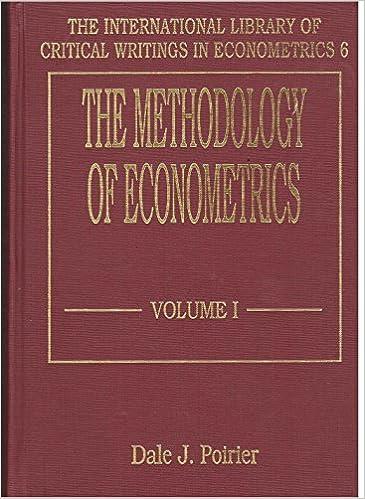 The Methodology of Econometrics (The International Library of Critical Writings in Econometrics Series)