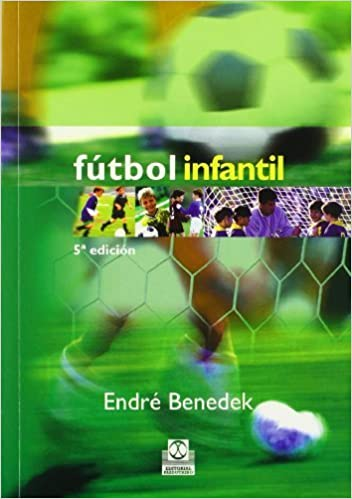 Book Futbol infantil (Spanish Edition) by Endre Benedek (2004-06-30)