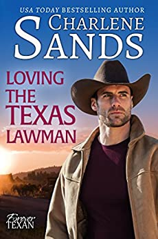 Loving the Texas Lawman (Forever Texan Book 2) by [Sands, Charlene]