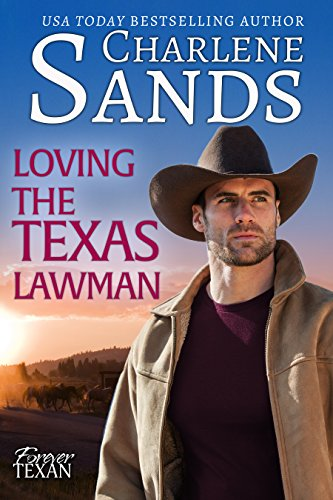 Loving the Texas Lawman (Forever Texan Book 2)