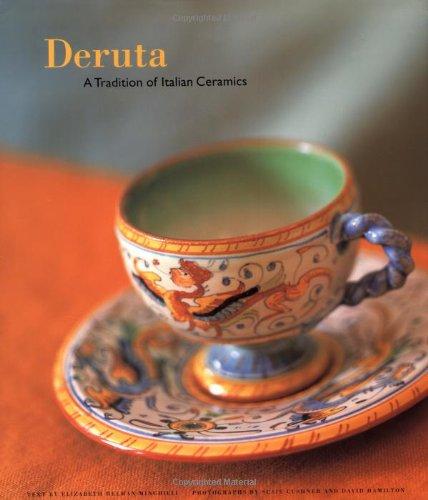 Italian Ceramics Majolica (Deruta: A Tradition of Italian Ceramics)