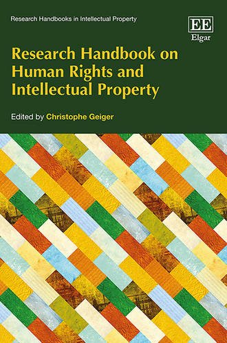 Research Handbook on Human Rights and Intellectual Property (Research Handbooks in Intellectual Property series) ()