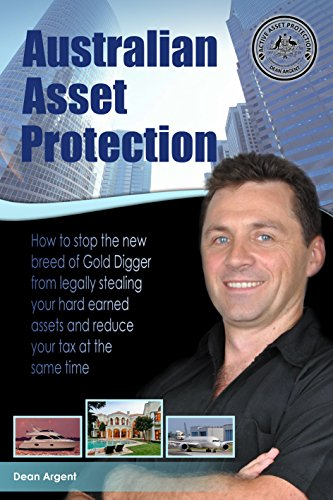 australian-asset-protection-how-to-stop-the-new-breed-of-gold-digger-from-legally-stealing-your-hard