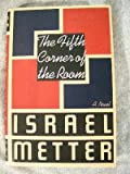 The Fifth Corner of the Room, Israel Metter, 0374154872