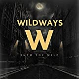 Into the Wild by WILDWAYS