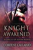 Knight Awakened, Coreene Callahan, 1612183034