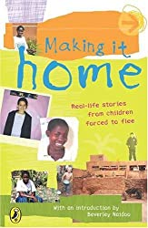 Making it Home: A Child's Eye View of Life as a Refugee