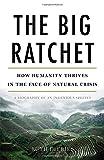 The Big Ratchet, Ruth DeFries, 0465044972
