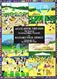 Alligator Dreams, Richard Paul Hinkle, 1930603304