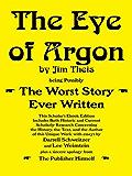 The Eye of Argon: Scholars' Ebook Edition