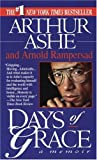 Days of Grace, Arthur Ashe and Arnold Rampersad, 0345386817