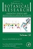 img - for Oxidative Stress and Redox Regulation in Plants, Volume 52 (Advances in Botanical Research) book / textbook / text book