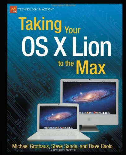 [PDF] Taking Your OS X Lion to the Max Free Download | Publisher : Apress | Category : Computers & Internet | ISBN 10 : 143023668X | ISBN 13 : 9781430236689