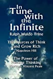 In Tune with the Infinite, Ralph Waldo Trine, 9562915166