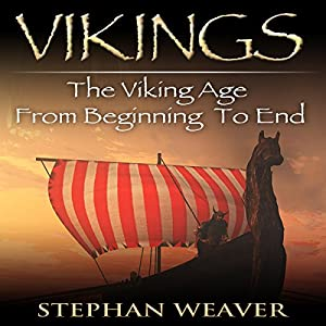 Vikings: A Concise History of the Vikings Audiobook