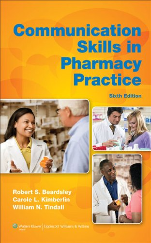 Communication Skills in Pharmacy Practice: A Practical Guide for Students and Practitioners Pdf