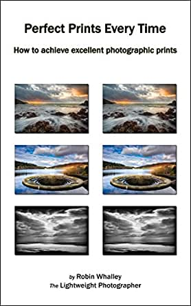 Amazon.com: Perfect Prints Every Time: How to achieve