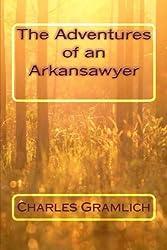 Adventures of an Arkansawyer