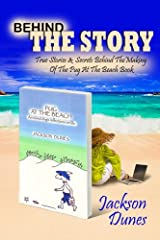 Behind The Story, True Stories & Secrets Behind The Making Of The Pug At The Beach, An island dog's reflections on life Book Kindle Edition