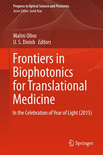 Frontiers in Biophotonics for Translational Medicine: In the Celebration of Year of Light (2015) (Progress in Optical Science and Photonics) Pdf