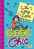 Download Geek Chic: The Zoey Zone (Geek Chic (Quality)) in PDF ePUB Free Online