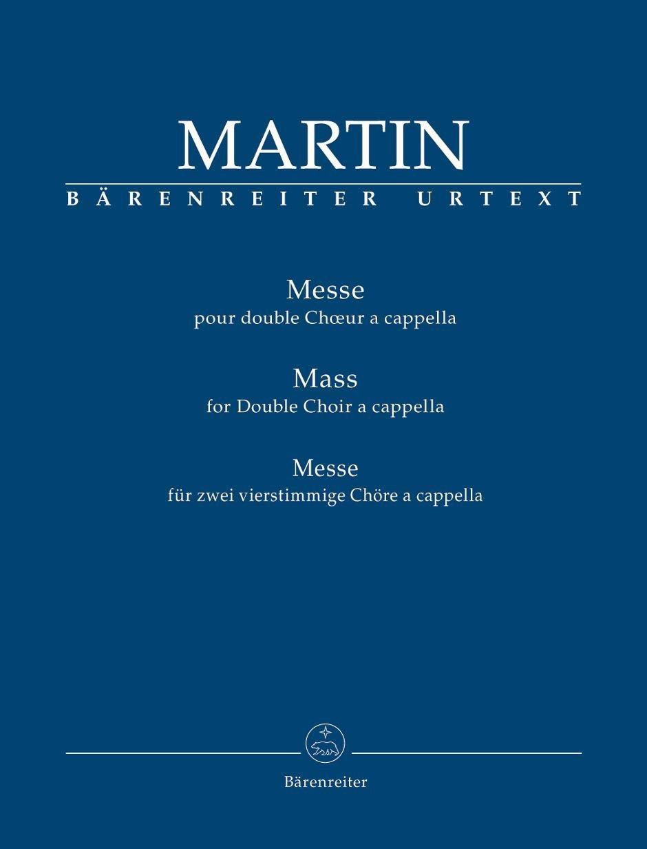 Messe für zwei vierstimmige Chöre a cappella.BÄRENREITER URTEXT.Chorpartitur, Urtextausgabe (Allemand) Broché – 1 mars 2014 Frank Martin Antje Wissemann Bärenreiter Verlag B00IJE748U