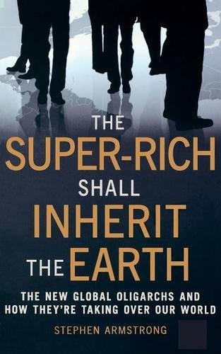 Download The Super Rich Shall Inherit the Earth ebook