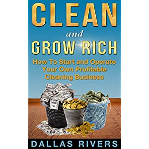 Clean and Grow Rich