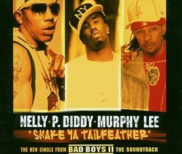 Shake Ya Tailfeather Nelly Feat Pdiddy Murphy Lee Amazonde