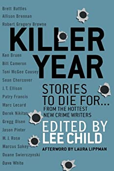 Killer Year: A Criminal Anthology 1250067324 Book Cover