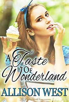 A Taste of Wonderland: An Age-Play Romance by [West, Allison]