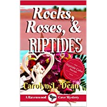 ROCKS, ROSES, and RIPTIDES: A Ravenwood Cove Cozy Mystery (book 7)