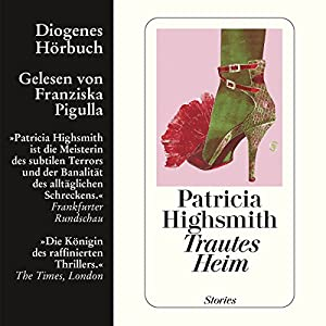 Trautes Heim Hörbuch