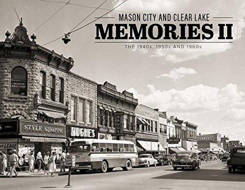 Mason City and Clear Lake Memories II