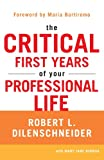 The Critical 14 Years of Your Professional Life, Robert L. Dilenschneider and Mary Jane Genova, 0806536772