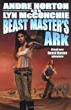 Beast Master's Ark, Andre Norton and Lyn McConchie, 0765300419