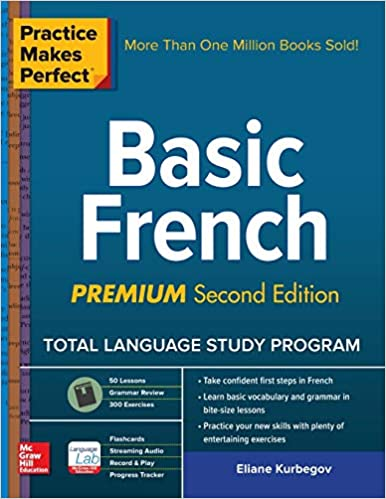 Premium Second Edition Practice Makes Perfect Basic French